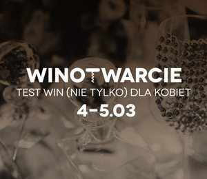 WINOTWARCIE: Darmowy test win (nie tylko) dla kobiet