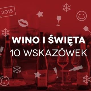 Wino iświęta – 10 wskazówek
