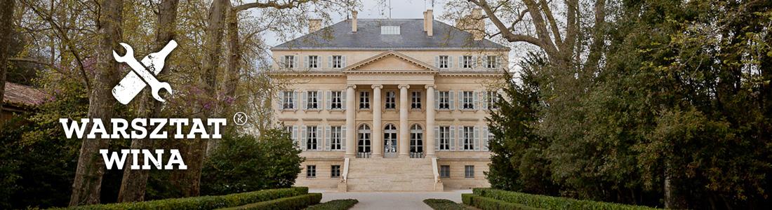 Warsztat Wina: Bordeaux