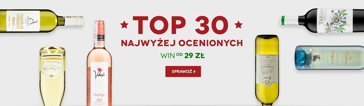 Sprawdź TOP 30 najwyżej ocenianych win!