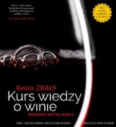 """Książka """"Kurs Wiedzy o Winie"""" Kevin ZRALY"""