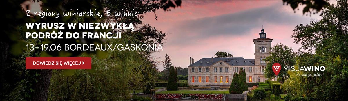 Misja Wino Bordeaux i Gaskonia