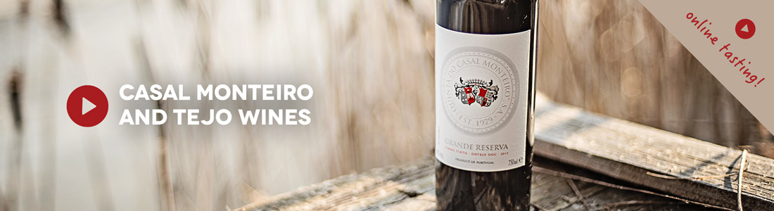 ONLINE TASTING: Casal Monteiro and Tejo Wines