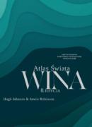 Atlas Świata Wina Hugh Johnson i Jancis Robinson