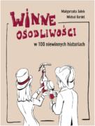 """""""Winne Osobliwości"""" Małgorzata Sułek, Michał Bardel"""